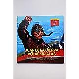 Juan de la Cierva, volar sin alas