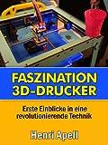 Faszination 3D-Drucker