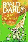 La girafe, le pélican et moi par Dahl