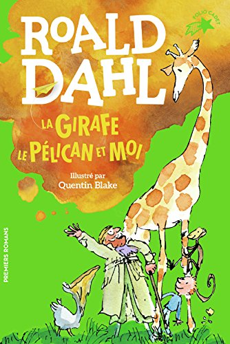 La girafe, le plican et moi