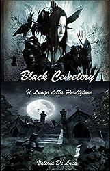 Black Cemetery: Il luogo della perdizione (Dark Myst Vol. 1)