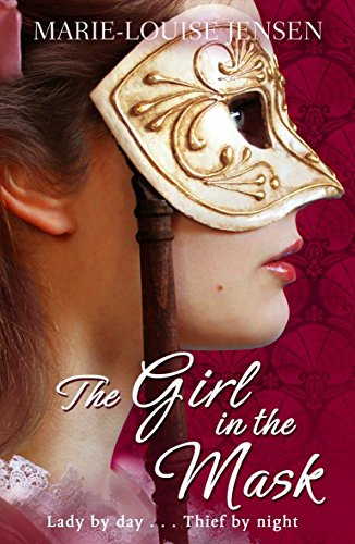 The Girl in the Mask by Marie-Louise Jensen (1-Mar-2012) Paperback