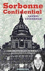 Sorbonne Confidential by Laurel Zuckerman (2009-02-01)