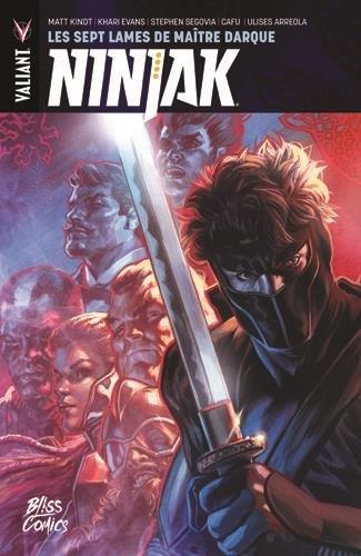 Ninjak T05 Les Sept Lames de Maitre Darque par Matt Kindt
