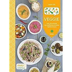 Veggie - Tour de monde des meilleures recettes végétariennes