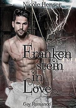Frankenstein in Love von [Henser, Nicole]