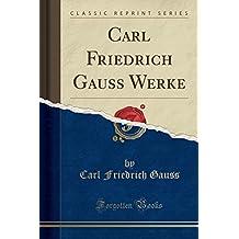 GER-CARL FRIEDRICH GAUSS WERKE