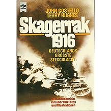 Skagerrak 1916. Deutschlands größte Seeschlacht.