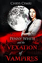 The Vexation of Vampires (Penny White Book 5)