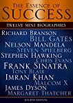 This book is a compilation of twelve concise biographies of Richard Branson, Bill Gates, Nelson Mandela, Steven Spielberg, Stephen Hawking, Chris Evans, Frank Sinatra, Tony Blair, Imran Khan, Malcolm X, James Dyson and Margaret Thatcher, which will e...