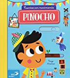 Pinocho: Cuentos con movimiento (Cuentos y ficción)