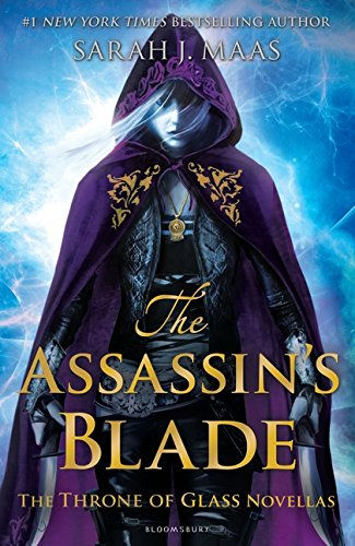 The Assassin's Blade: The Throne of Glass Novellas di Sarah J. Maas