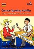 German Speaking Activities - Fun Ways to Get Ks2 Pupils to Talk to Each Other in German - Sin Ad Leleu