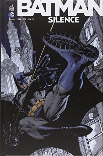 Batman - Silence de Loeb Jeph ,Jim Lee (Dessins) ( 8 mai 2013 )