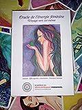 Oracle de l'énergie Féminine - Voyage vers soi-même