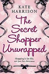 The Secret Shopper Unwrapped (Secret Shopper series Book 2)