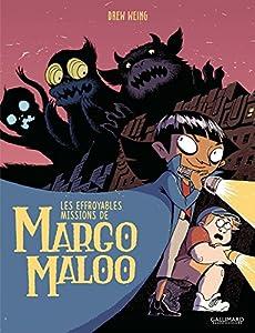 vignette de 'Les effroyables missions de Margo Maloo n° 1 (Drew Weing)'