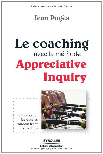 Le coaching avec la méthode Appreciative Inquiry par Jean Pagès