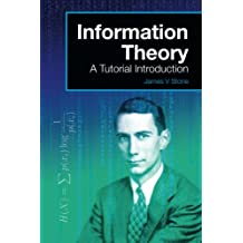 Information Theory: A Tutorial Introduction (A Tutorial Introduction Book)