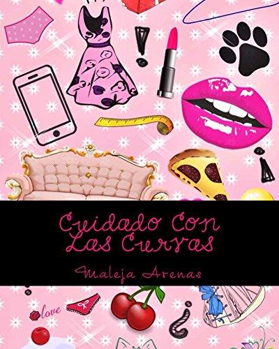 Cuidado Con Las Curvas par Maleja Arenas