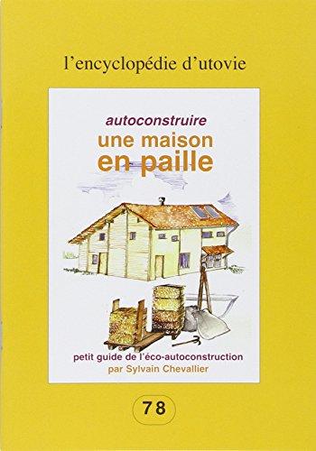 Autoconstruire une maison en paille