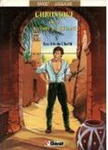 Chronique de la Maison Le Quéant, tome 3 : Le fils du Chélif