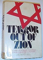 Terror out of Zion: Irgun Zvai Leumi, LEHI, and the Palestine underground, 1929-1949