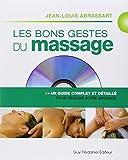 Les bons gestes du massage : Un guide complet et détaillé pour un massage réussi (1DVD)