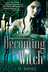Becoming the Witch: Prequel to The Rise of Orion series