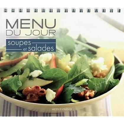 Menu du jour Soupes et salades