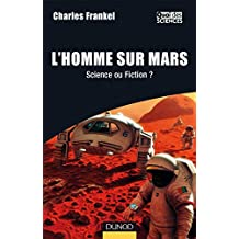 L'Homme sur Mars - Science ou Fiction ?