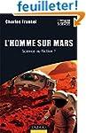 L'Homme sur Mars - Science ou Fiction ?