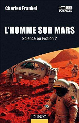L'Homme sur Mars - Science ou Fiction ? par Charles Frankel