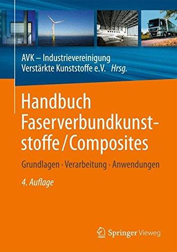 Handbuch Faserverbundkunststoffe/Composites: Grundlagen, Verarbeitung, Anwendungen