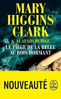Le piège de la Belle au Bois Dormant par Mary Higgins Clark