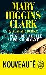 Laurie Moran, tome 3 : Le piège de la Belle au Bois Dormant par Higgins Clark