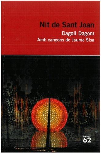 Nit de Sant Joan.: Amb cançons de Jaume Sisa (Educació 62) por Dagoll Dagom  S. A.