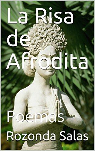 La Risa de Afrodita: Poemas