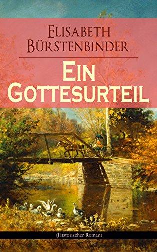Ein Gottesurteil (Historischer Roman) (Kindle-bücher Von Jd Robb)