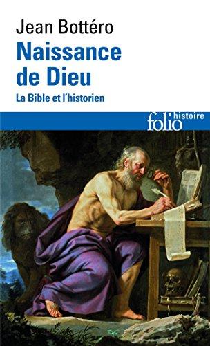 Naissance de Dieu: La Bible et l'historien
