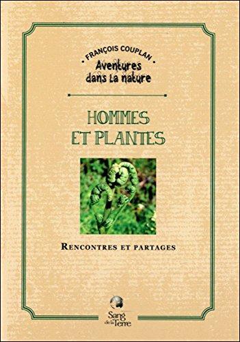 Hommes et plantes: Rencontres et partages