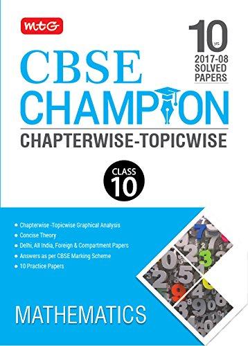 10 Years CBSE Champion Chapterwise-Topicwise Mathematics - Class 10