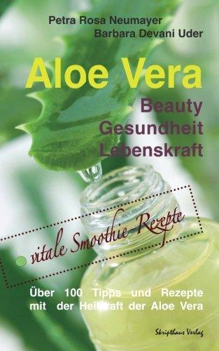 Preisvergleich Produktbild Aloe Vera: Beauty Gesundheit Lebenskraft