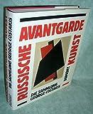Russische Avantgarde- Kunst. Die Sammlung George Costakis