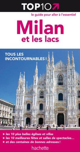 Milan et les lacs - Top 10