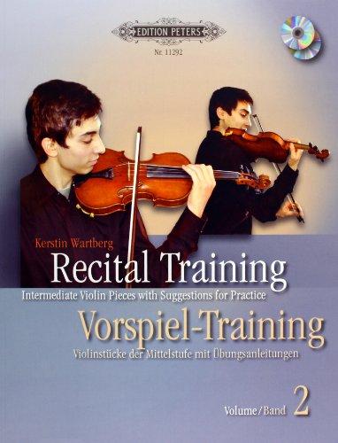 Recital Training Vol. 2 with 2 CDs / Vorspieltraining Band 2 mit 2 CDs: Violinstücke der Mittelstufe mit Übungsanleitungen. Mit einem Vorwort von Shinichi Suzuki