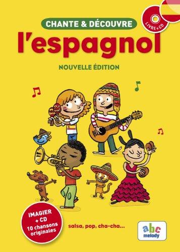 Chante et découvre l'espagnol (1CD audio)