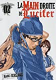 La main droite de Lucifer. [volume 2] / Naoki Serizawa |