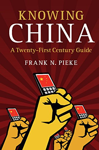 Knowing China: A Twenty-First Century Guide (English Edition) Cambridge China