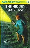 The Hidden Staircase (Nancy Drew Mysteries)